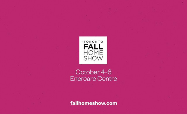 $15 for 2 Tickets to The Toronto Fall Home Show at the Enercare Centre on October 4-6, 2019 (a $30 Value)