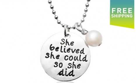 $12 for a She Believed Necklace (a $56 Value)